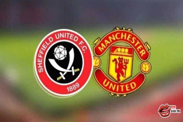 Soi kèo bóng đá tối nay - Sheffield Utd vs Manchester United