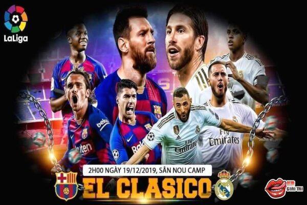 El Clasico - Trận chiến quyết định đến chức vô địch