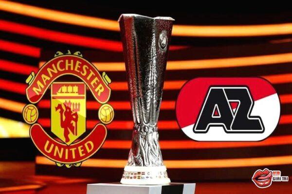 Nhận định trận đấu - Man United vs AZ Alkmaar