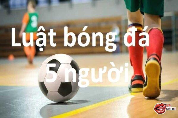 Luật bóng đá 5 người dành cho thủ môn
