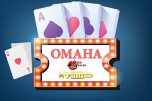 Hướng dẫn cách chơi game Omaha cho người mới chơi