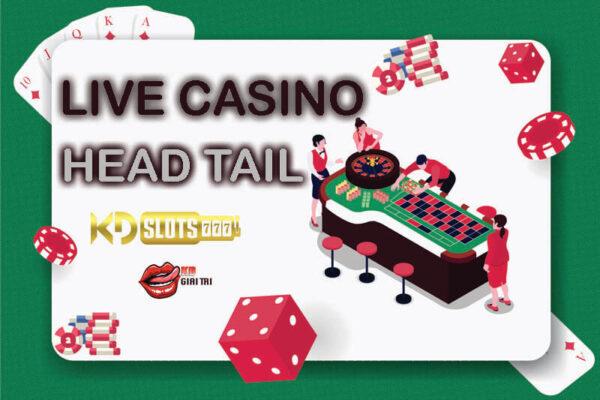Hướng dẫn cách chơi game head tail tại casino trực tuyến KDSlots