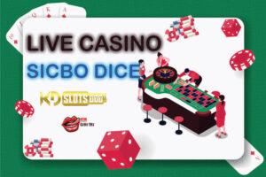 Sicbo Dice là gì? Hướng dẫn chơi game Sicbo Dice online tại casino trực tuyến