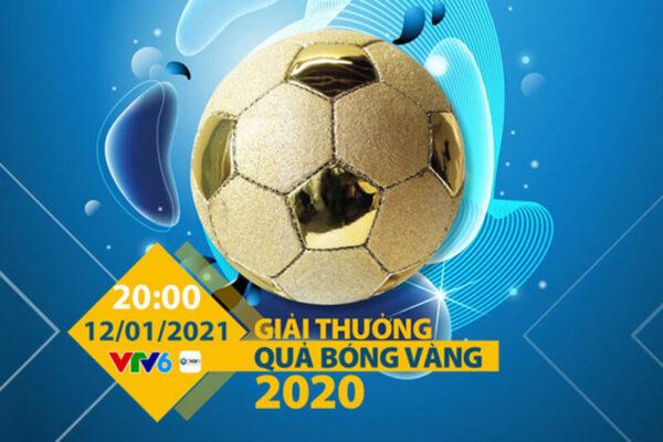 20h00 tối nay, trực tiếp trao giải Quả bóng Vàng Việt Nam 2020