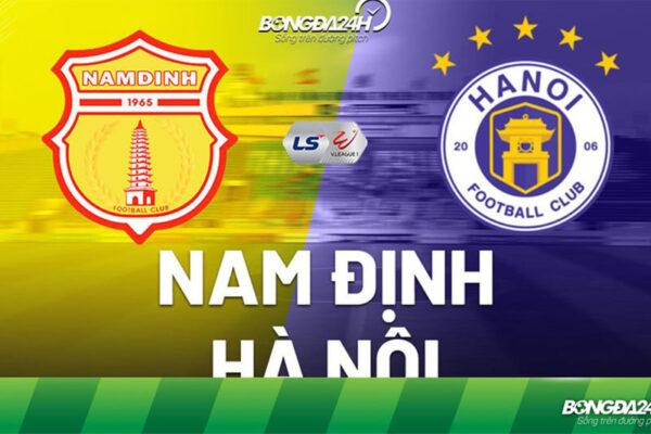 Trực tiếp Nam Định vs Hà Nội mở màn V-League 2021