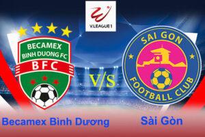 Nhận định bóng đá Bình Dương vs Sài Gòn 17h00 ngày 24/3