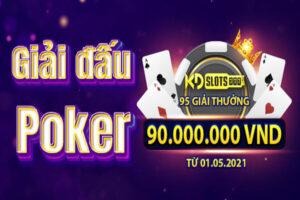 Giải đấu poker hằng tháng dành cho thành viên tại KDSlots